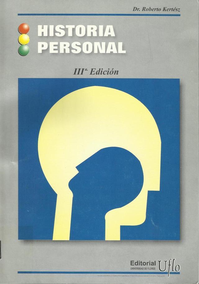 Editorial Uflo (Libros Y Revistas):        Historia Personal. Por Roberto Kertész (Formato Digital)