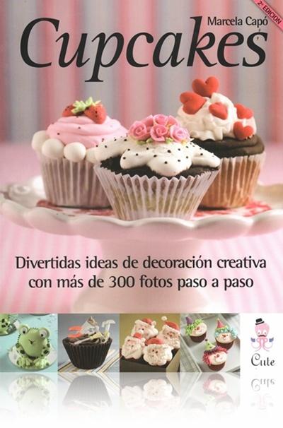 Gourmand Place (Libros Y Revistas):        Portada Del Libro Cupcakes   Marcela Capó