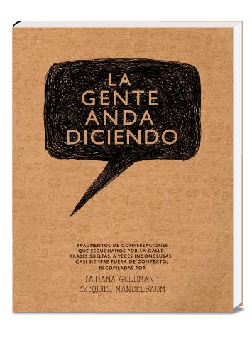 La Gente Anda Diciendo (Libros Y Revistas):