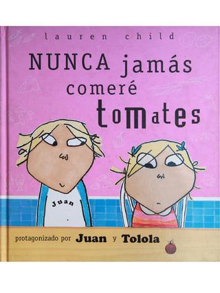 Libros Del Vendaval (Libros Y Revistas):        Nunca Jamás Comeré Tomates